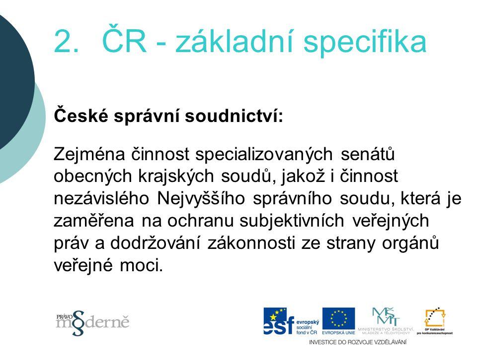 2. ČR - základní specifika