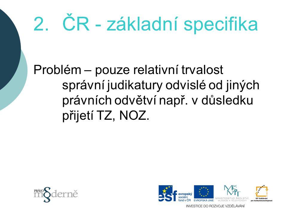 ČR - základní specifika