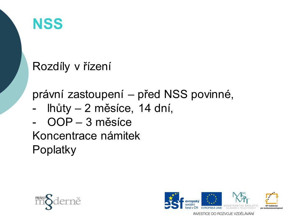 NSS Rozdíly v řízení právní zastoupení – před NSS povinné,