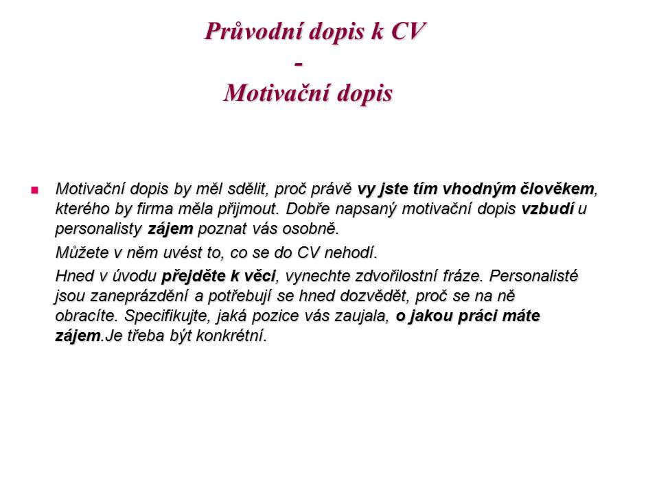 Průvodní dopis k CV - Motivační dopis