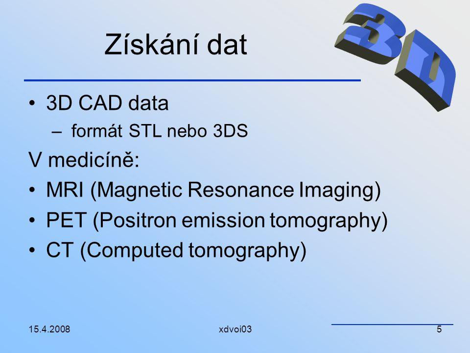 Získání dat 3D 3D CAD data V medicíně: