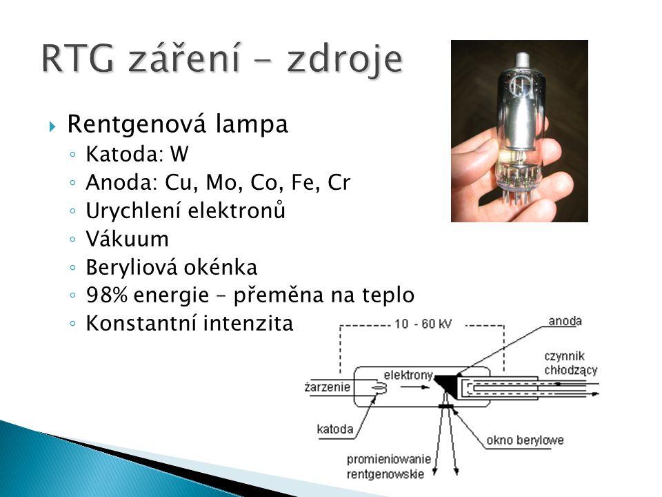 RTG záření - zdroje Rentgenová lampa Katoda: W