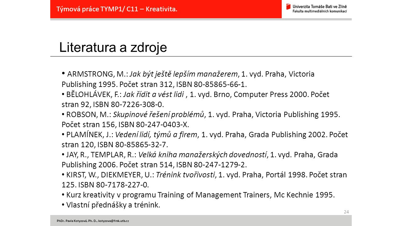 Týmová práce TYMP1/ C11 – Kreativita.