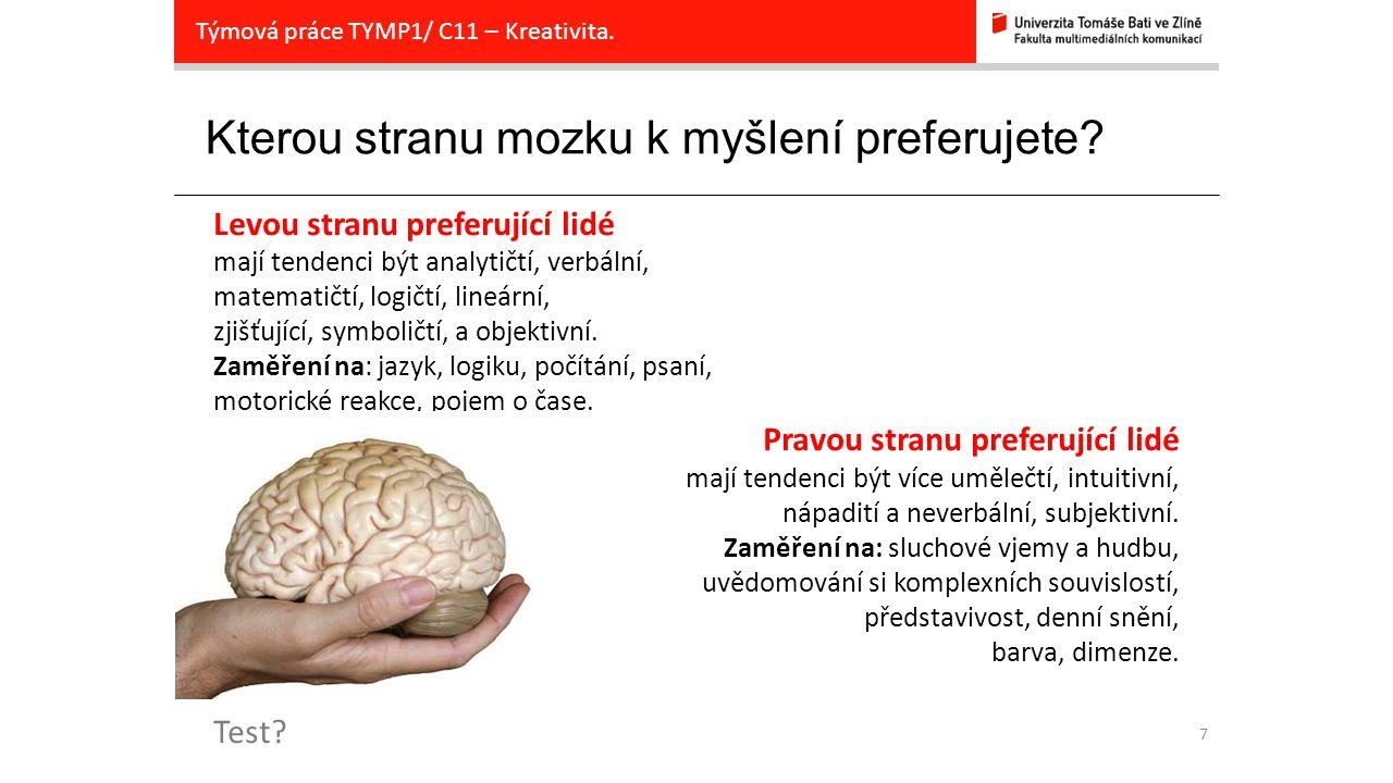 Kterou stranu mozku k myšlení preferujete