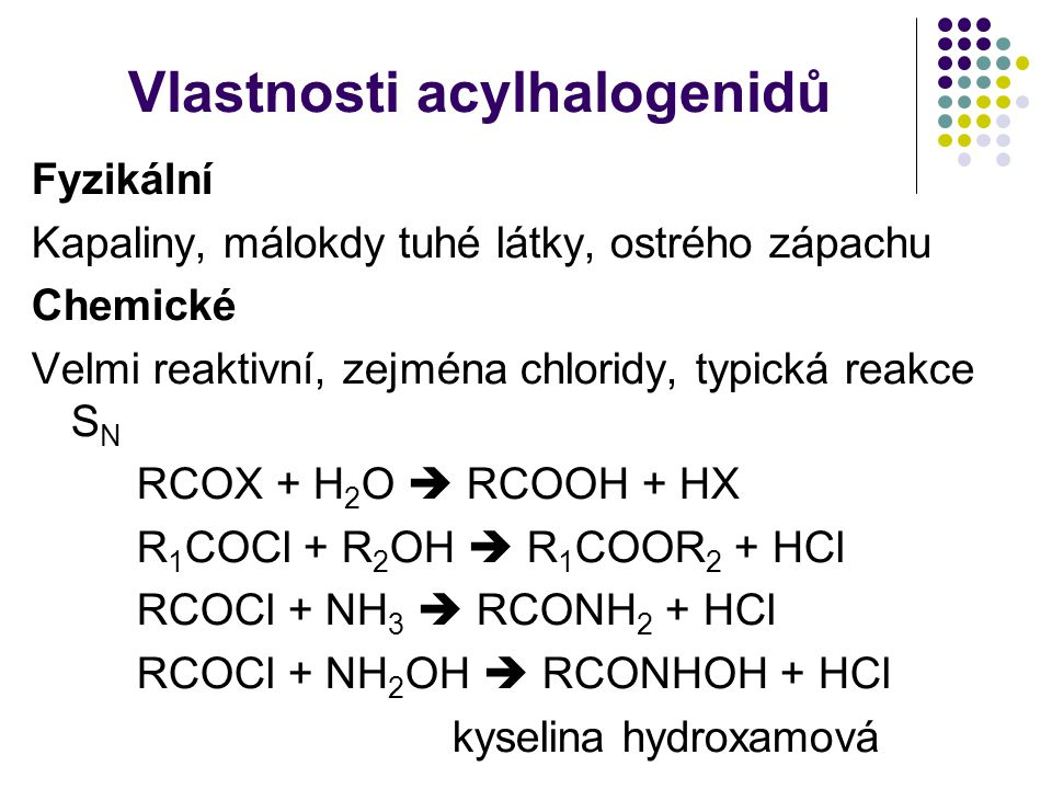 Vlastnosti acylhalogenidů