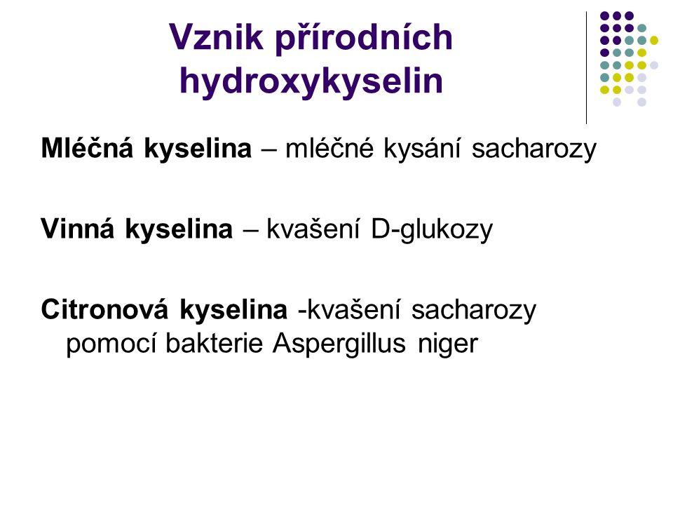 Vznik přírodních hydroxykyselin