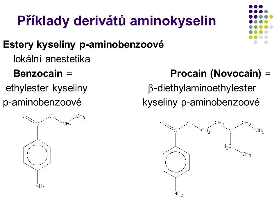 Příklady derivátů aminokyselin