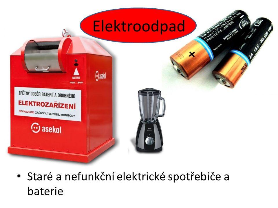 Elektroodpad Staré a nefunkční elektrické spotřebiče a baterie