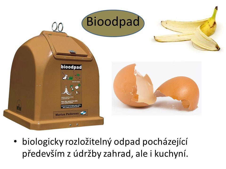 Bioodpad biologicky rozložitelný odpad pocházející především z údržby zahrad, ale i kuchyní.