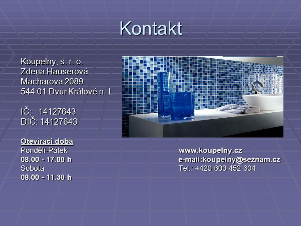 Kontakt Koupelny, s. r. o. Zdena Hauserová Macharova 2089
