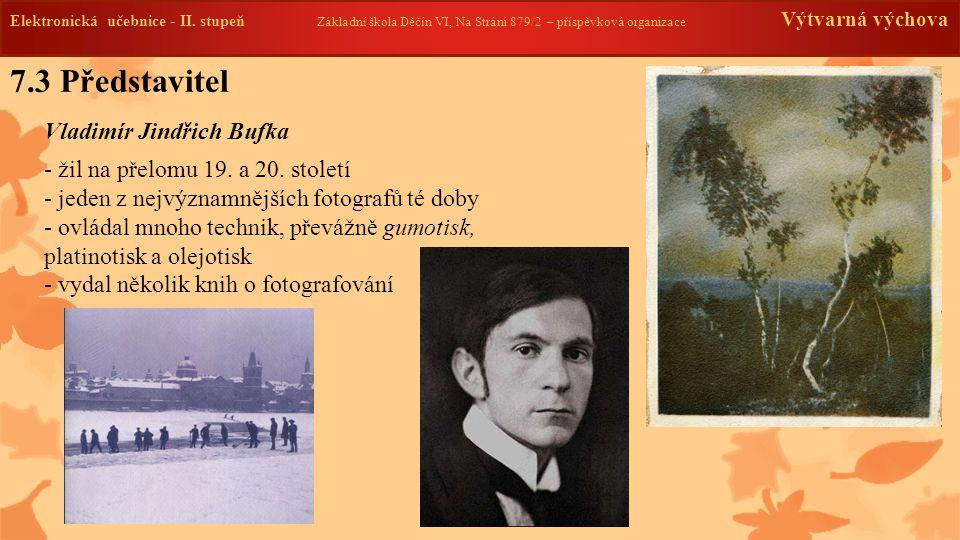 7.3 Představitel Vladimír Jindřich Bufka