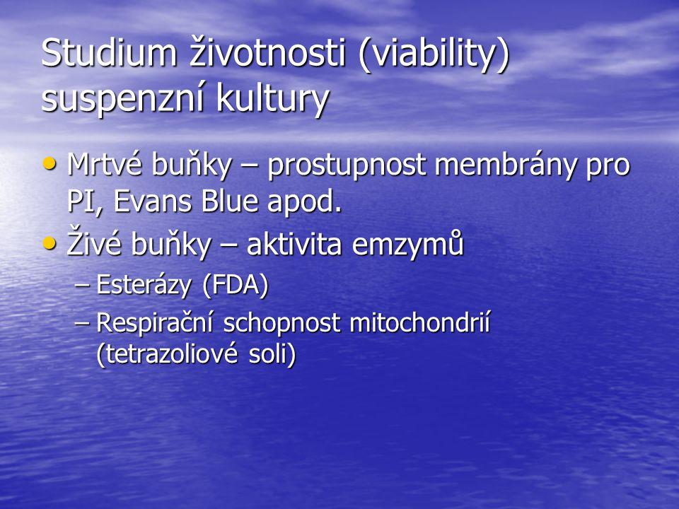 Studium životnosti (viability) suspenzní kultury