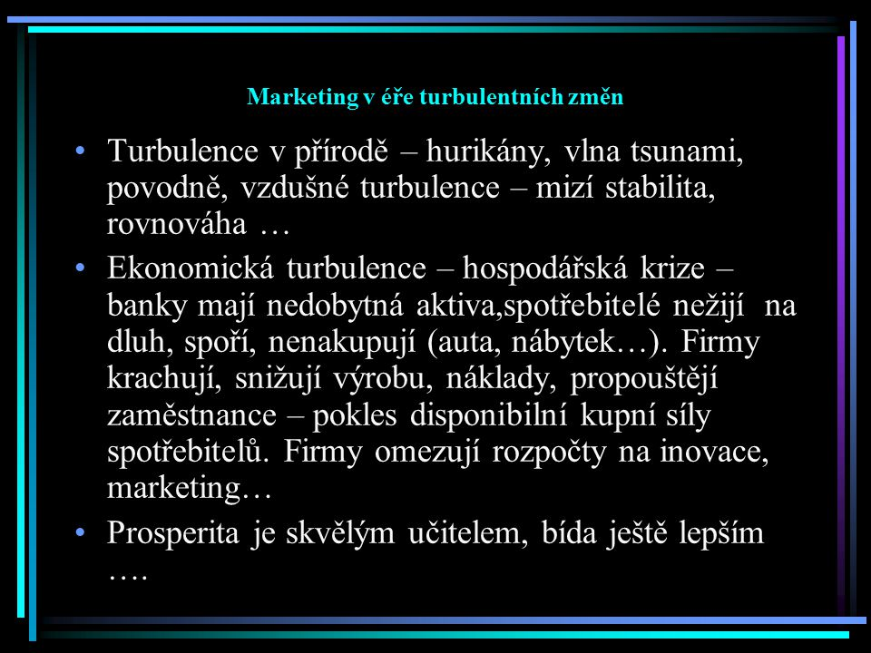 Marketing v éře turbulentních změn