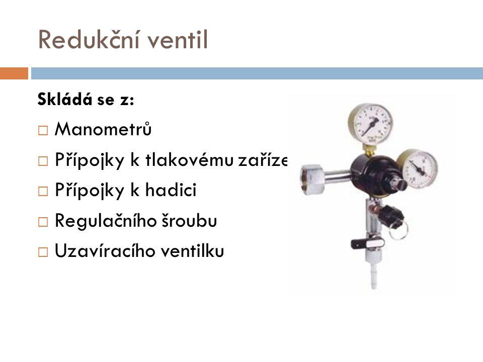 Redukční ventil Manometrů Přípojky k tlakovému zařízení