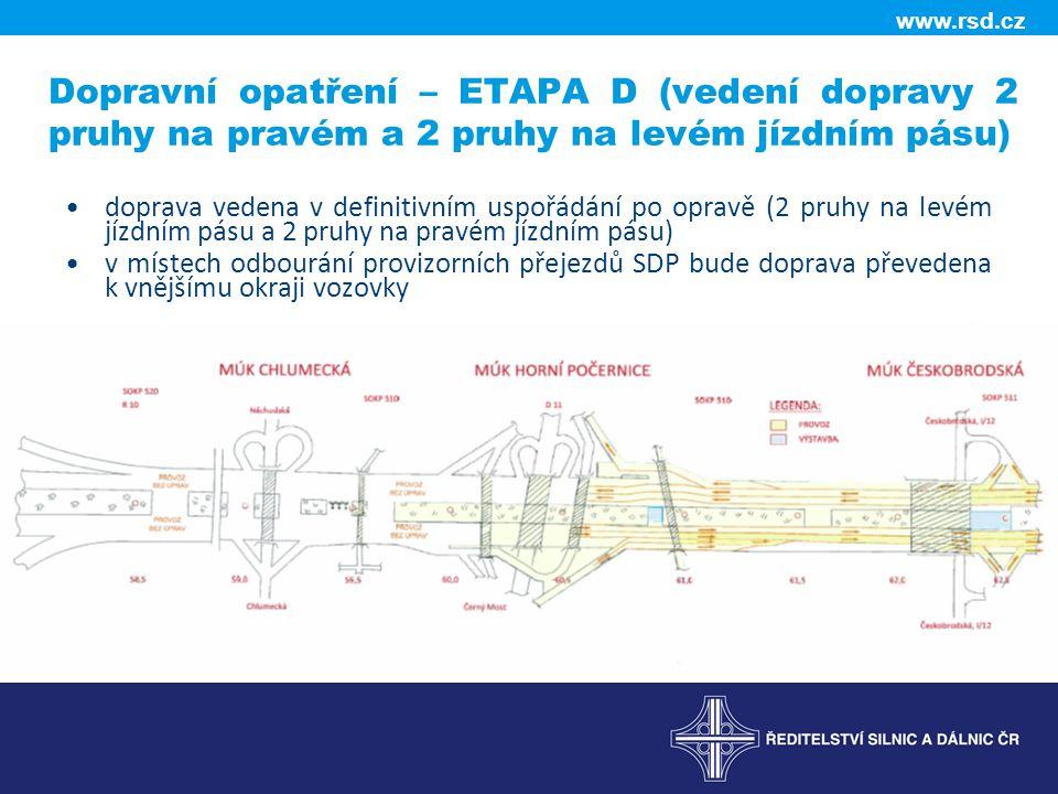 Dopravní opatření – ETAPA D (vedení dopravy 2 pruhy na pravém a 2 pruhy na levém jízdním pásu)