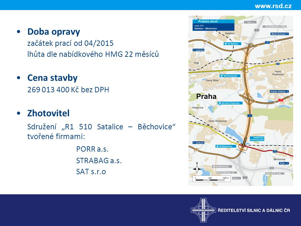 """Sdružení """"R1 510 Satalice – Běchovice tvořené firmami: PORR a.s."""