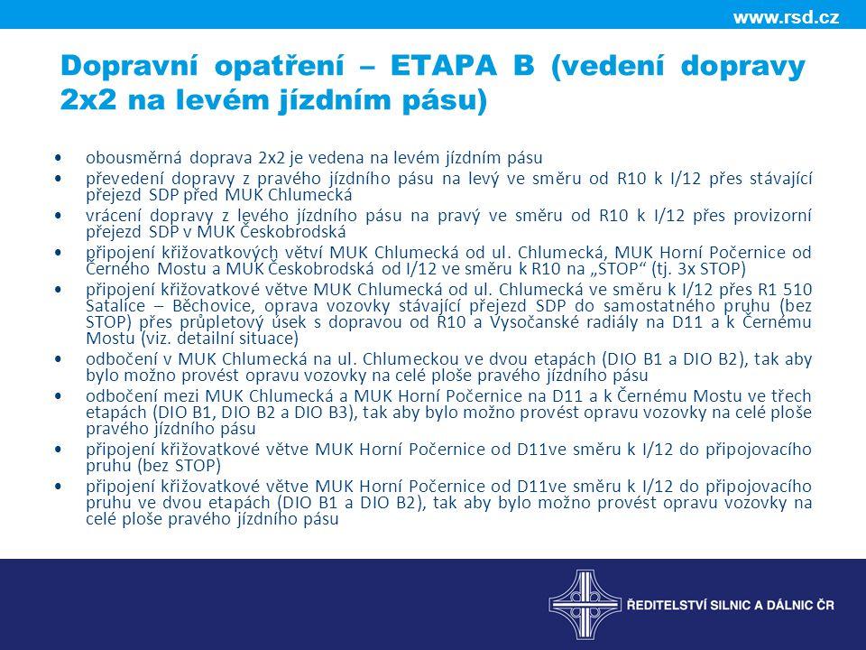 Dopravní opatření – ETAPA B (vedení dopravy 2x2 na levém jízdním pásu)