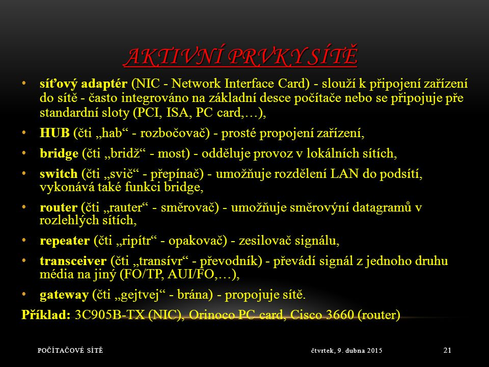 Aktivní prvky sítě