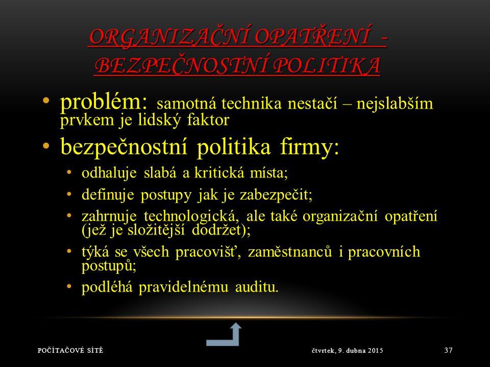 Organizační opatření - bezpečnostní politika