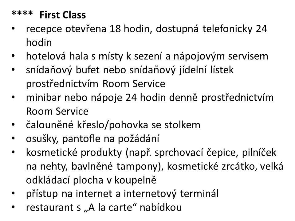 **** First Class recepce otevřena 18 hodin, dostupná telefonicky 24 hodin. hotelová hala s místy k sezení a nápojovým servisem.