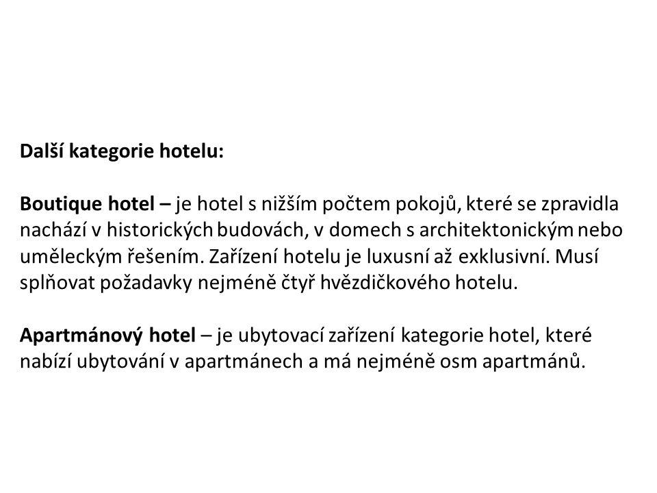 Další kategorie hotelu:
