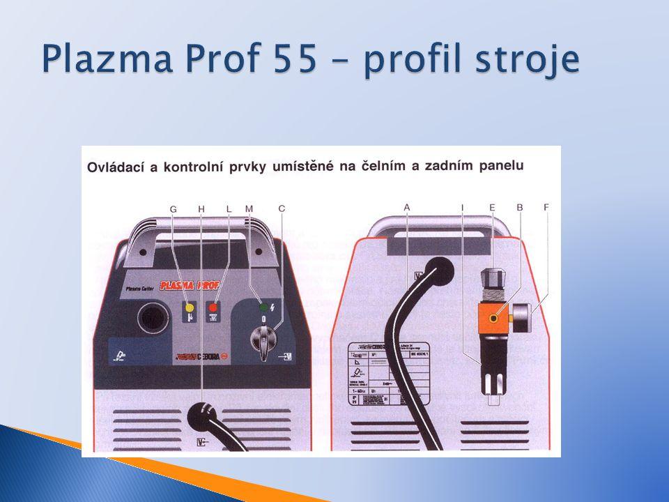 Plazma Prof 55 – profil stroje