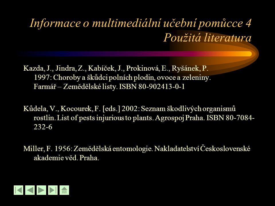 Informace o multimediální učební pomůcce 4 Použitá literatura