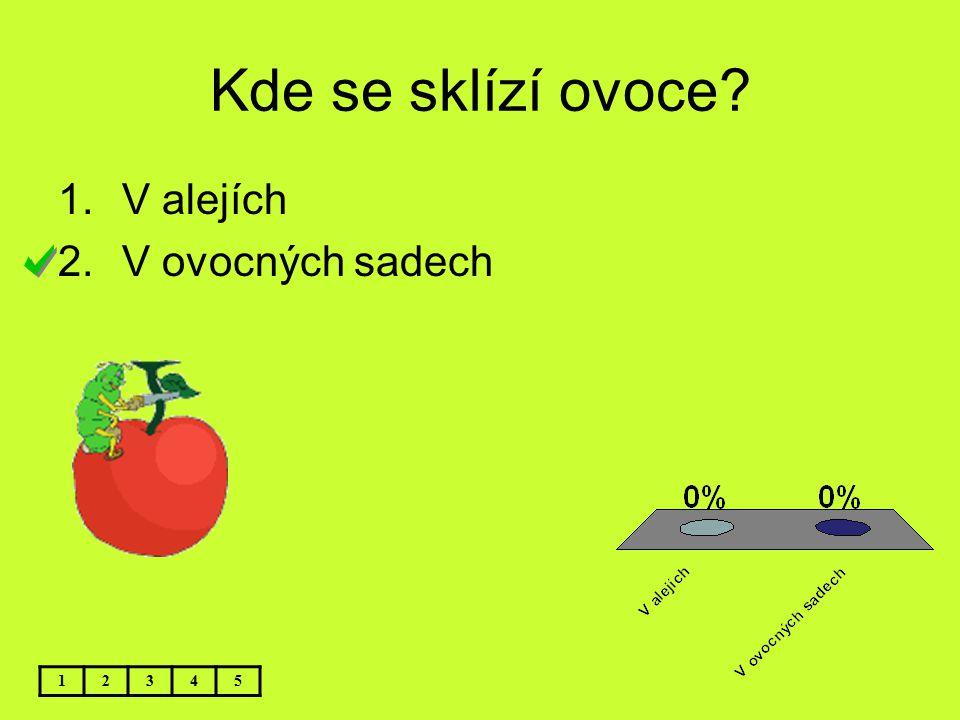 Kde se sklízí ovoce V alejích V ovocných sadech 1 2 3 4 5