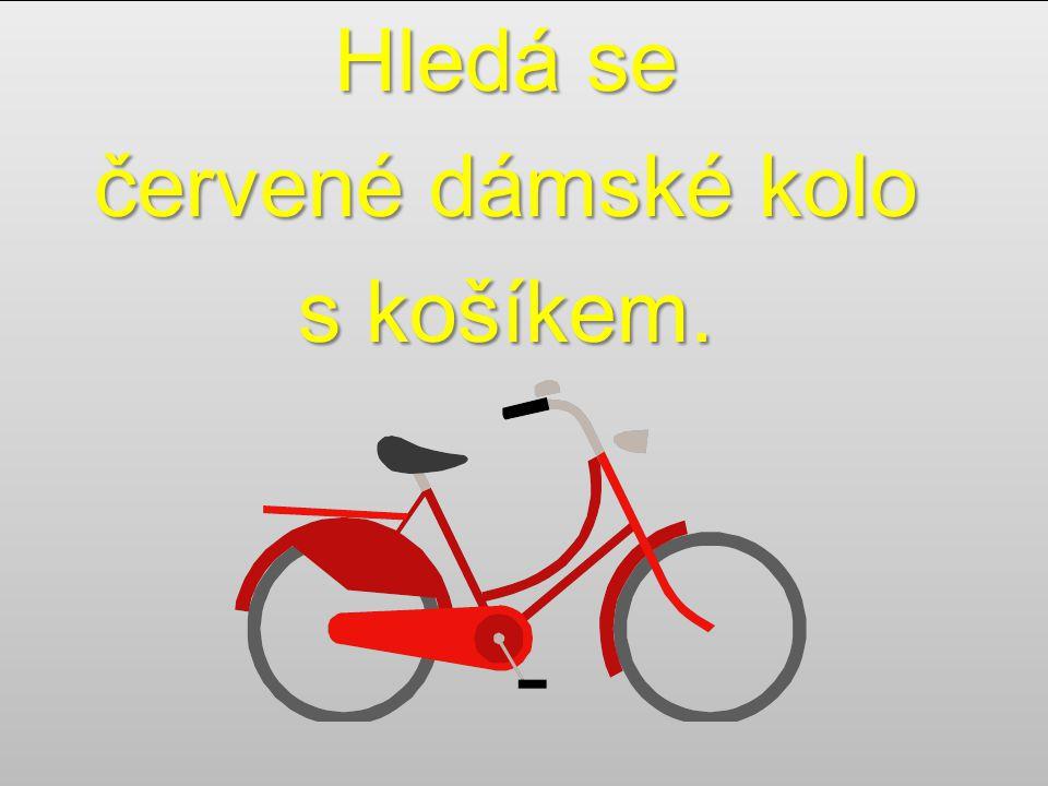 Hledá se červené dámské kolo s košíkem.