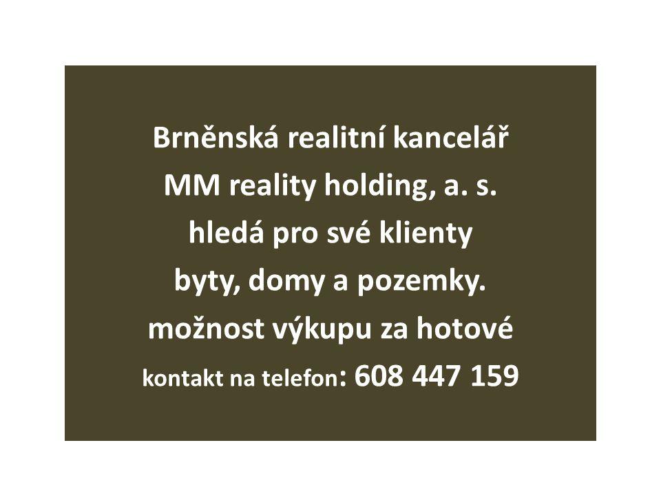 Brněnská realitní kancelář možnost výkupu za hotové