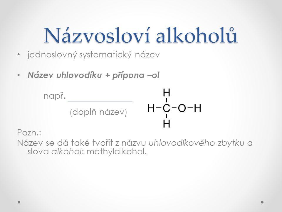 Názvosloví alkoholů jednoslovný systematický název
