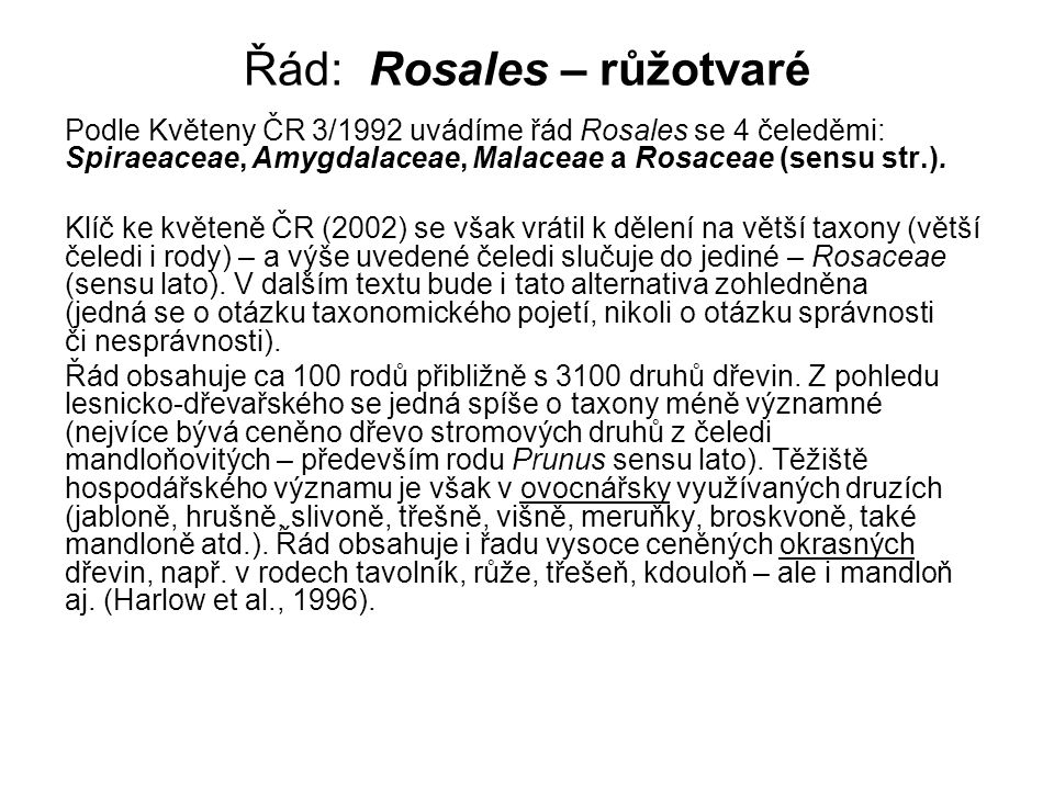 Řád: Rosales – růžotvaré