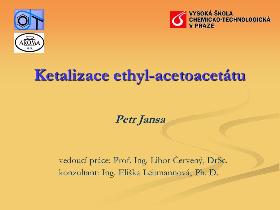 Ketalizace ethyl-acetoacetátu