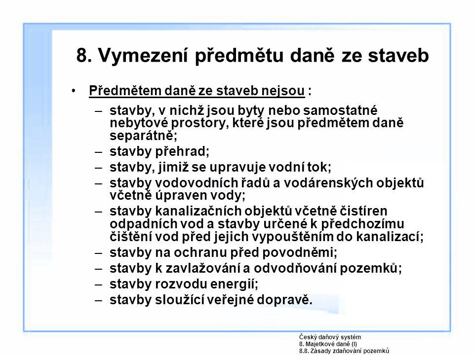 8. Vymezení předmětu daně ze staveb
