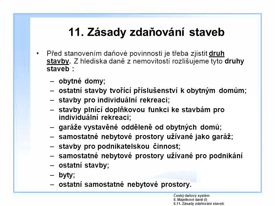 11. Zásady zdaňování staveb