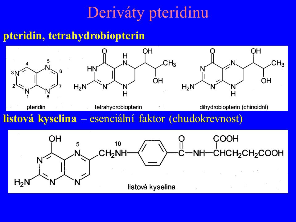 Deriváty pteridinu pteridin, tetrahydrobiopterin
