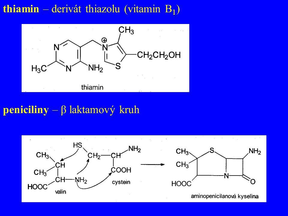 thiamin – derivát thiazolu (vitamin B1)