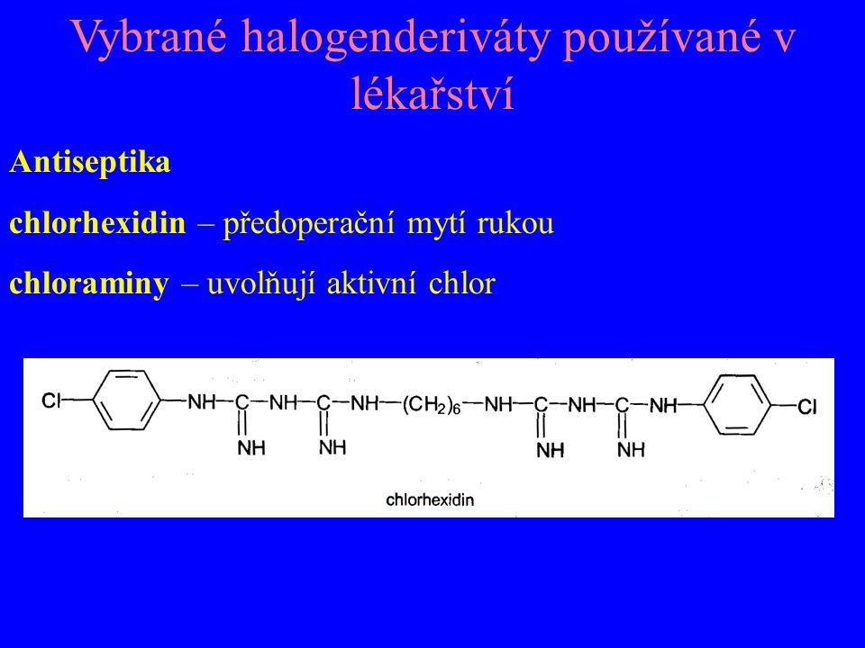 Vybrané halogenderiváty používané v lékařství