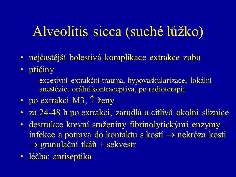 Alveolitis sicca (suché lůžko)