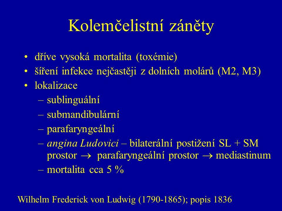 Kolemčelistní záněty dříve vysoká mortalita (toxémie)
