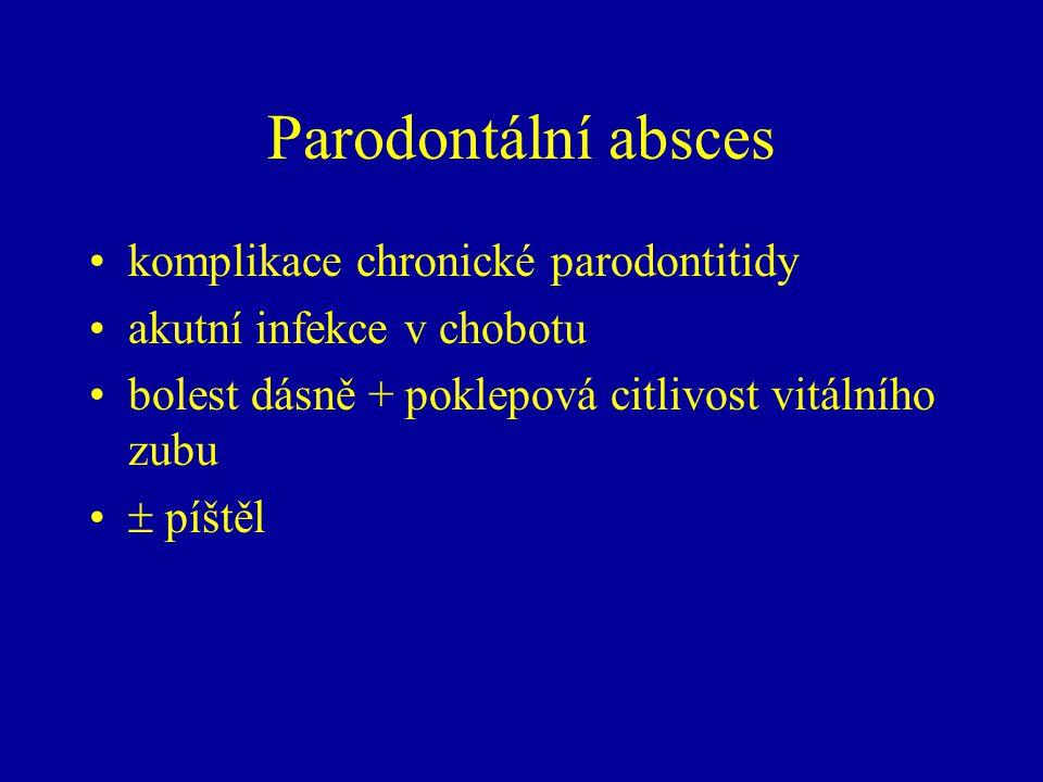 Parodontální absces komplikace chronické parodontitidy