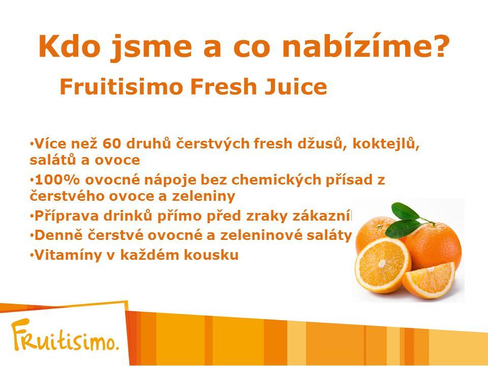 Kdo jsme a co nabízíme Fruitisimo Fresh Juice