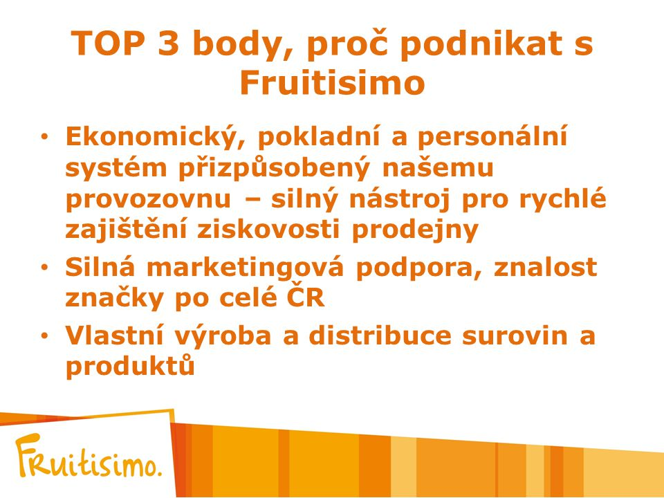 TOP 3 body, proč podnikat s Fruitisimo