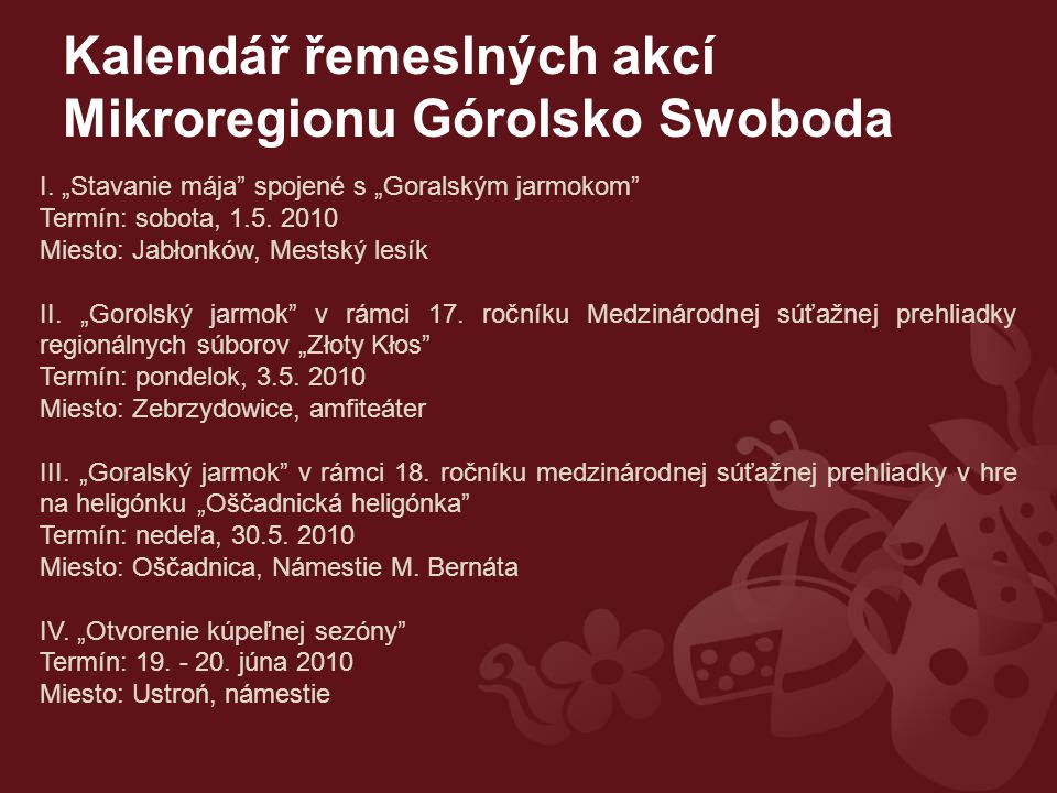 Kalendář řemeslných akcí Mikroregionu Górolsko Swoboda