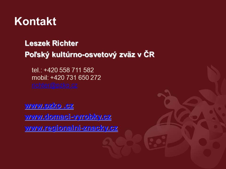 Kontakt Leszek Richter Poľský kultúrno-osvetový zväz v ČR www.pzko .cz