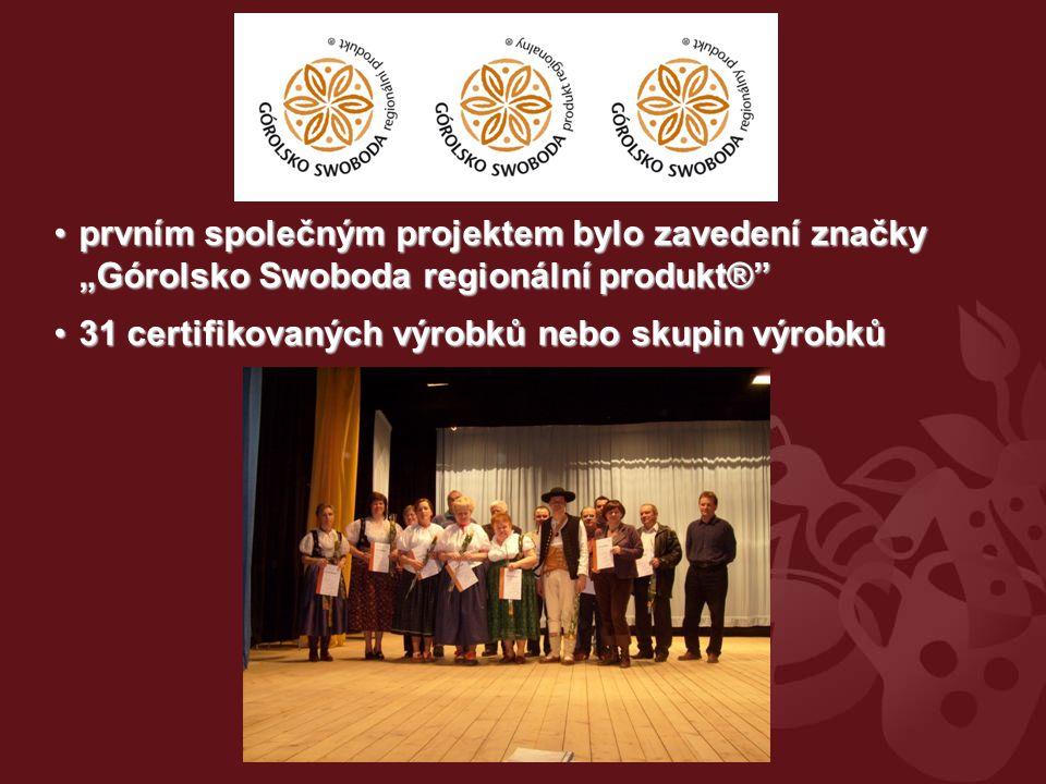 """prvním společným projektem bylo zavedení značky """"Górolsko Swoboda regionální produkt®"""