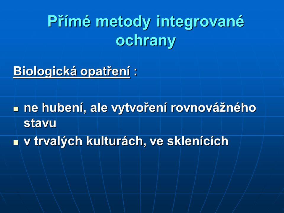 Přímé metody integrované ochrany