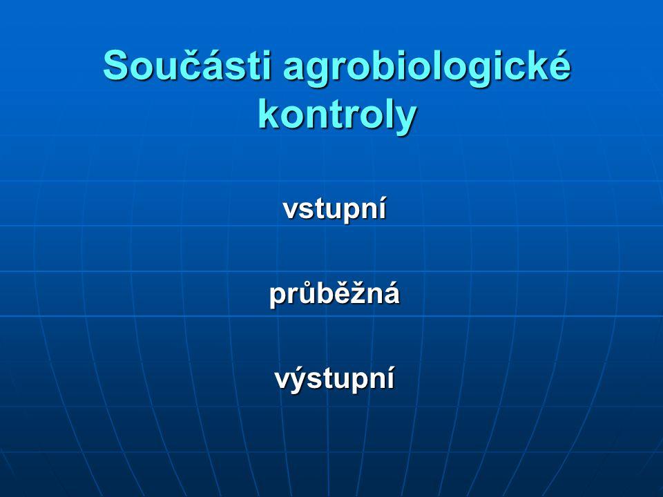Součásti agrobiologické kontroly