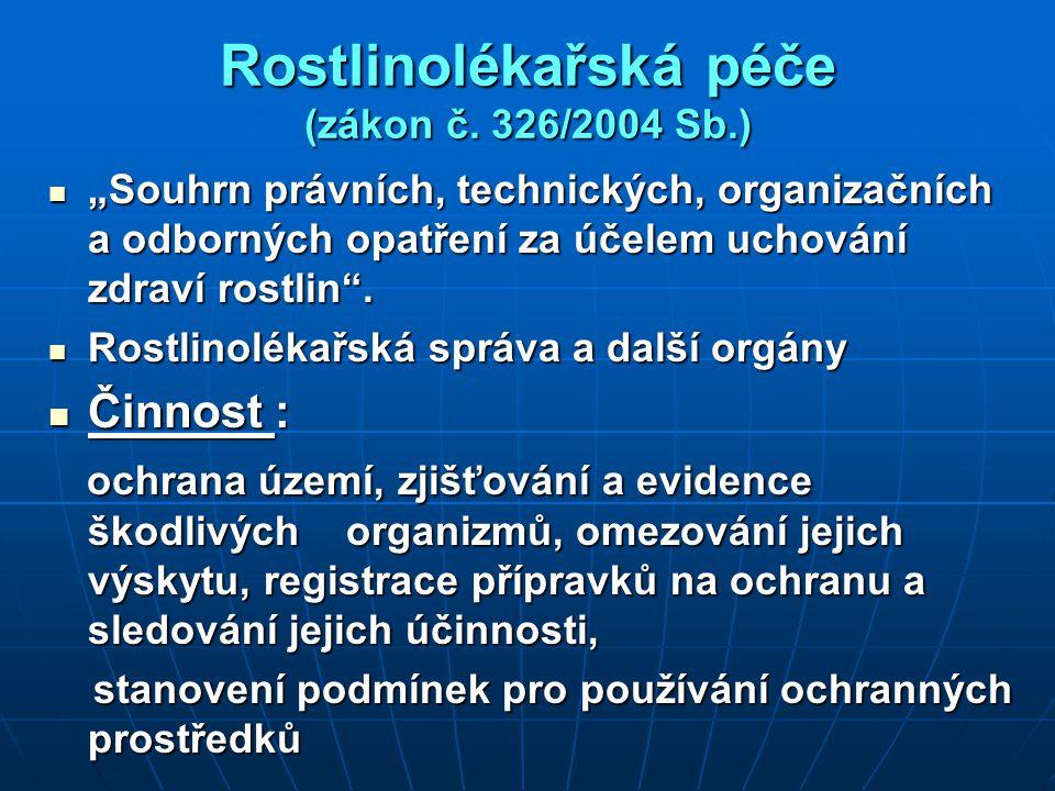 Rostlinolékařská péče (zákon č. 326/2004 Sb.)