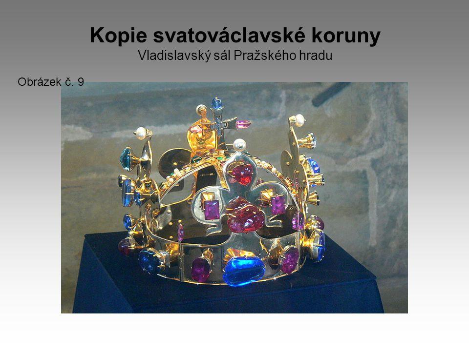 Kopie svatováclavské koruny Vladislavský sál Pražského hradu